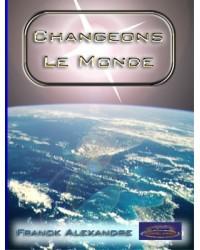 Changeons le monde