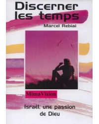 Israël, une passion de Dieu